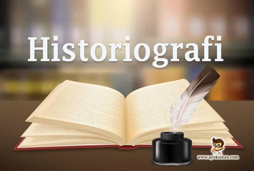 pengertian-historiografi