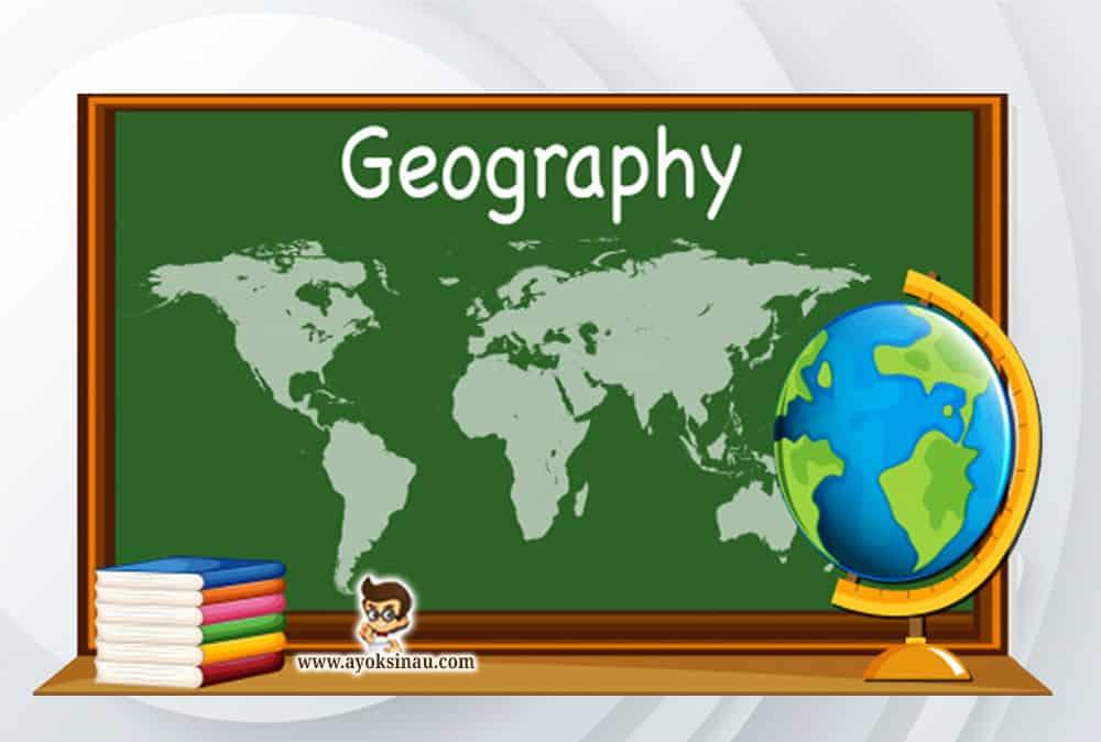 Macam-Ilmu-Geografi-dan-Penjelasannya