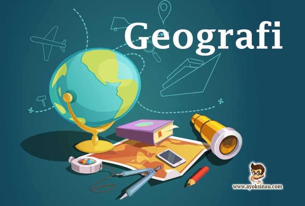 Prinsip-dan-Konsep-Geografi-beserta-Contohnya