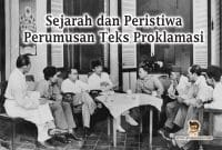 sejarah-perumusan-teks-proklamasi